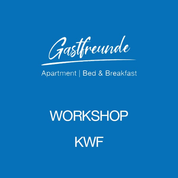 Gastfreunde-Workshop-KWF